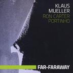 Klaus Mueller / Far-Faraway