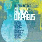 Nilson Matta / Black Orpheus
