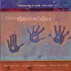 Doug Hall Trio / Three Wishes