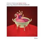 Paolo Fresu & Omar Sosa / Alma