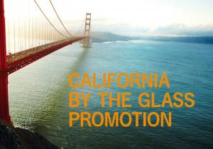 California by the Glass Promotion カリフォルニアワインの魅力を知るバイ ザ グラス プロモーション