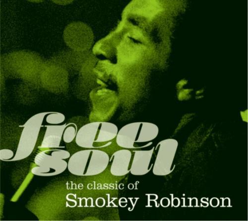 スモーキー・ロビンソン『Free Soul. the classic of Smokey Robinson』(ユニバーサル)