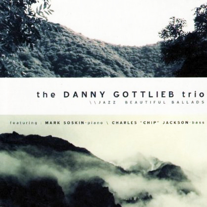 The Danny Gottlieb Trio / Jazz Beautiful Ballads