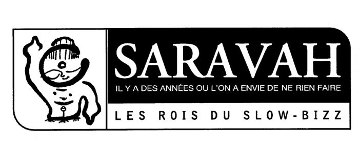 「スロービズの王様」と「何もしない年もあります」とある『サラヴァ』のロゴ。